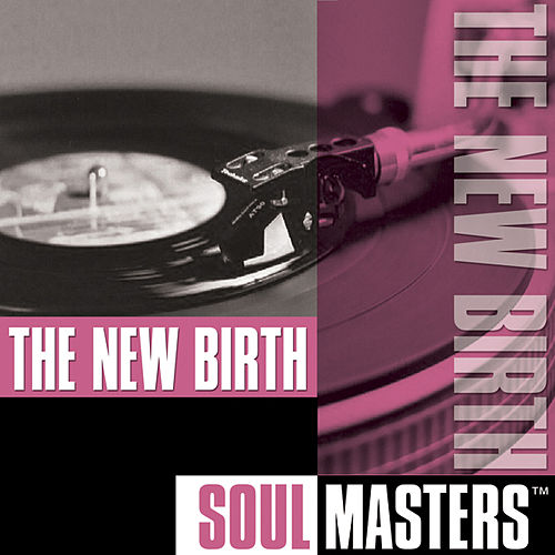 Play & Download Soul Masters by New Birth | Napster