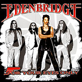 Play & Download For Your Eyes Only by Edenbridge | Napster