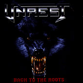 Play & Download Back To The Roots by Unrest | Napster