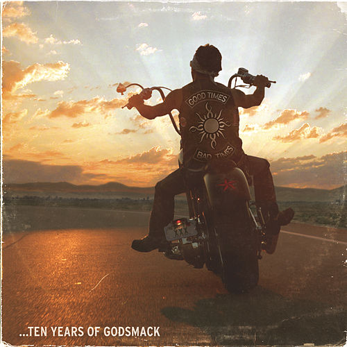 Play & Download Good Times, Bad Times - Ten Years of Godsmack by Godsmack | Napster