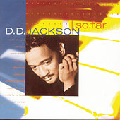 Play & Download So Far by D.D. Jackson | Napster