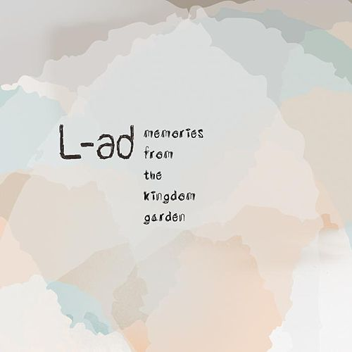 Play & Download Memories From The Kingdom Garden by L.A.D. | Napster