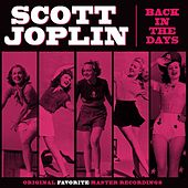 Play & Download Back In The Days by Scott Joplin | Napster