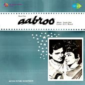 Aabroo (Original Motion Picture Soundtrack) by Various Artists