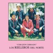 Play & Download Corazon Cerrado by Los Rieleros Del Norte | Napster