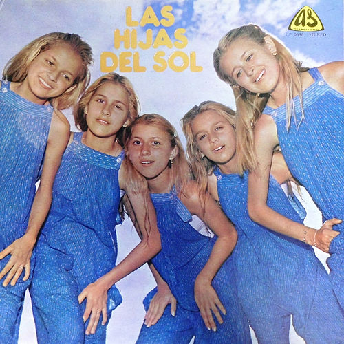 Play & Download Las Hijas del Sol by Hijas Del Sol | Napster