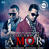 Play & Download Se Acabo el Amor (Remix) [feat. Eddy Lover] - Single by J. Alvarez | Napster