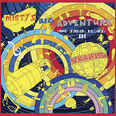 Misty's Big Adventure And Their Place In The Solar Hi-Fi System by Misty's Big Adventure