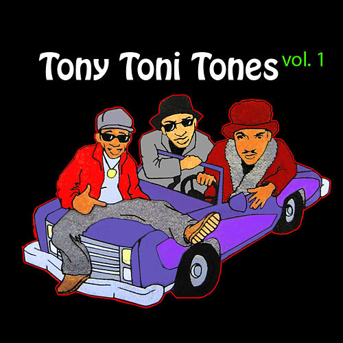 Tony Toni Tones by Tony! Toni! Tone!