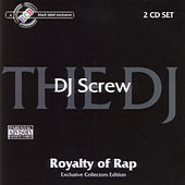 Play & Download Royalty of Rap by DJ Screw | Napster