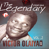 The Legendary Victor Olaiya Vol2 by Victor Olaiya