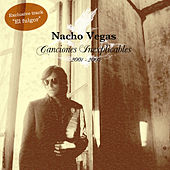Canciones inexplicables 2001/2005 (Bonus Version) de Nacho Vegas