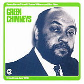 Green Chimneys by Buster Williams