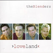 Loveland by The Blenders
