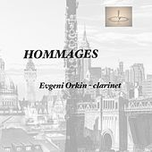 Play & Download Hommages by Evgeni Orkin | Napster