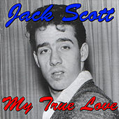 My True Love by Jack Scott