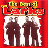 The Best of the Larks by The Larks