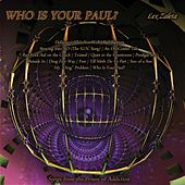 Who Is Your Paul? (Songs from the Prison of Addiction) by Lex Zaleta