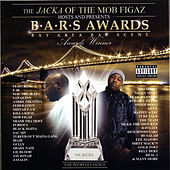 The Jacka of The Mob Figaz Hosts and Presents: B.A.R.S. Awards by Various Artists