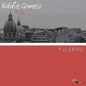 Palermo by Eddie Gomez