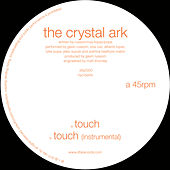 Play & Download Touch by The Crystal Ark | Napster