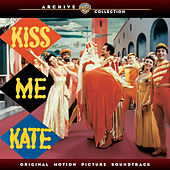 Kiss Me Kate: Original Motion Picture Soundtrack by Various Artists