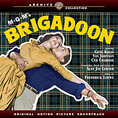 Play & Download Brigadoon: Original Motion Picture Soundtrack by Various Artists | Napster