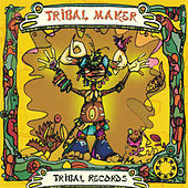 Play & Download Tribal Maker by Various Artists | Napster