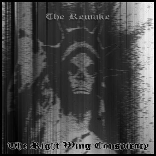 Play & Download The Remake by The Right Wing Conspiracy | Napster