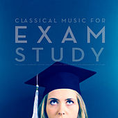Classical Music For Exam Study: The Alpha Learning System for Increasing Brain Power and Relaxation Revision von Various Artists