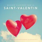 Musique classique pour la Saint-Valentin : Les meilleurs chefs-d'œuvre romantiques de musique classique pour la belle amour dans votre vie by Various Artists