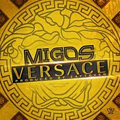 Versace (feat. Drake) [Remix] - Single by Migos