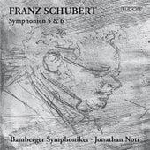 Schubert: Symphonies Nos. 5 & 6 by Bamberger Symphoniker