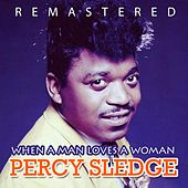 Play & Download When a Man Loves a Woman by Percy Sledge | Napster