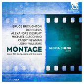 Play & Download Montage: Great film composers and the piano by Gloria Cheng | Napster