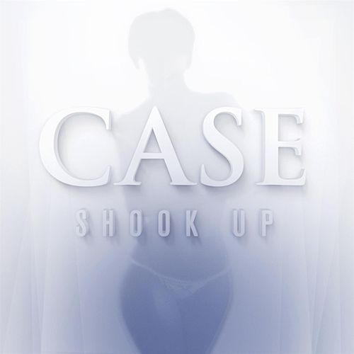 Play & Download Shook Up by Case | Napster