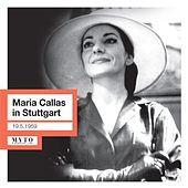 Play & Download Maria Callas in Stuttgart (Live) by Various Artists | Napster