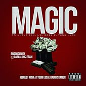 Magic (feat. Uncle Sam, L's, Boss B & Yung Murk) by Uncle Sam (R&B)
