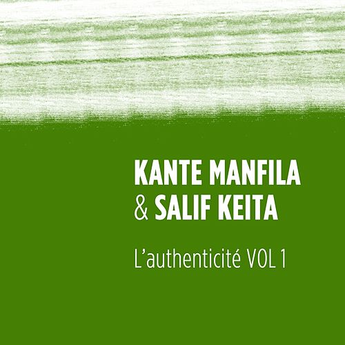 L'authenticité, vol. 1 by Salif Keita