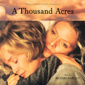 Play & Download A Thousand Acres by Richard Hartley | Napster
