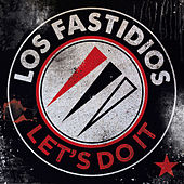 Play & Download Let's Do It by Los Fastidios | Napster