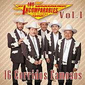 16 Corridos Famosos by Los Incomparables De Tijuana