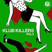 Klub Killers, Vol. 3 - EP by Various Artists