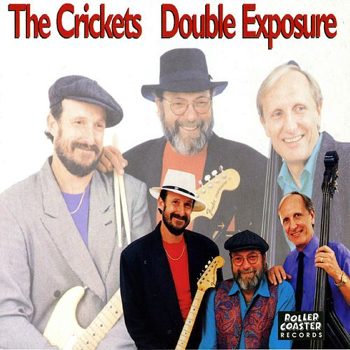 Play & Download Double Exposure by The Crickets | Napster
