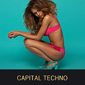 Play & Download Capital Techno by Various Artists | Napster