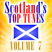 Scotland's Top Tunes, Vol. 7 by Various Artists