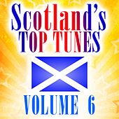 Scotland's Top Tunes, Vol. 6 by Various Artists