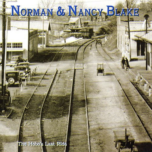 Play & Download The Hobo's Last Ride by Norman Blake | Napster