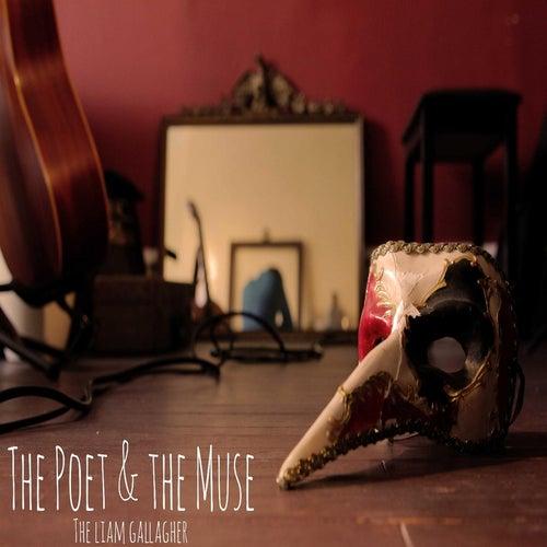 The Poet & the Muse von Liam Gallagher