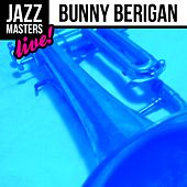 Play & Download Jazz Masters: Bunny Berigan (Live!) by Bunny Berigan | Napster